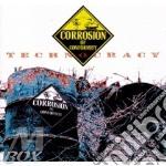 Corrosion Of Conformity - Technocracy cd musicale di CORROSION OF CONFORM