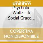 A SOCIAL GRACE MOSQUITO                   cd musicale di Waltz Psychotic