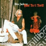 Bleu Jackson - Feel That Thrill cd musicale di Bleu Jackson