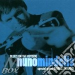 Blues on the outside cd musicale di Mindelis Nuno