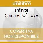 Infinite Summer Of Love cd musicale di H.mandel/s.douglas/h.kaiser