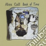 Book of time - cd musicale di Call Alex