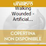 Artificial hearts cd musicale di Wounded Walking