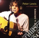 Peter Lewis - Live In Bremen cd musicale di Lewis Peter