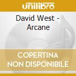David West - Arcane cd musicale di West David
