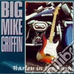 Harley in the rain - cd musicale di Big mike griffin