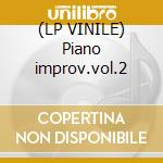 (LP VINILE) Piano improv.vol.2 lp vinile