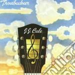 J.J. Cale - Troubadour cd musicale di J.J. CALE