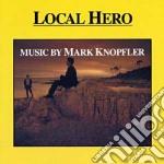 LOCAL HERO cd musicale di O.S.T.
