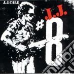 J.J. CALE 8 cd musicale di J.J. CALE