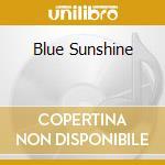 BLUE SUNSHINE cd musicale di GLOVE (THE)