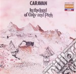 IN THE LAND OF GREY AND PINK cd musicale di CARAVAN