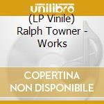 (LP VINILE) Works lp vinile di Ralph Towner