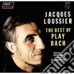 Jacques Loussier - Best Of Play Bach cd musicale di Jacques Loussier