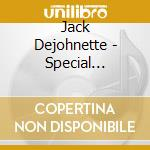 Special edition cd musicale di Jack Dejohnette