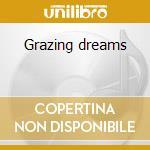 Grazing dreams cd musicale di Collin Walcott