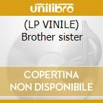 (LP VINILE) Brother sister lp vinile di Brand new heavies