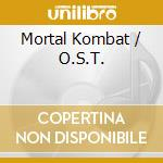 MORTAL KOMBAT cd musicale di O.S.T.