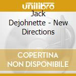 NEW DIRECTION cd musicale di Jack Dejohnette