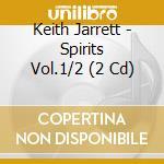 SPIRITS VOL.1&2 cd musicale di Keith Jarrett