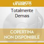 TOTALMENTE DEMAIS cd musicale di VELOSO CAETANO