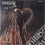 Warlock - True As Steel cd musicale di Warlock