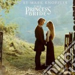 Mark Knopfler - The Princess Bride cd musicale di O.S.T.