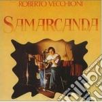 SAMARCANDA cd musicale di Roberto Vecchioni