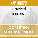 Cracked mirrors - cd musicale di Pepl/joos/christensen