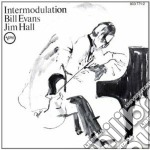 Bill Evans / Jim Hall - Intermodulation cd musicale di EVANS BILL-HALL JIM