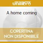 A home coming cd musicale