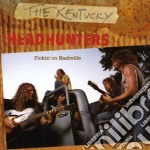 Pickin' on nashville cd musicale di Kentucky headhunters the