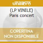 (LP VINILE) Paris concert lp vinile