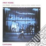First House - Cantilena cd musicale di House First