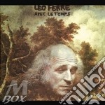 Ferre, Leo - Avec Le Temps cd musicale di Leo Ferre'