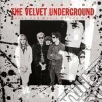 Velvet Underground - Best Of Velvet Underground cd musicale di VELVET UNDERGROUND