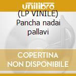(LP VINILE) Pancha nadai pallavi lp vinile