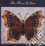 House of love cd musicale di House of love the