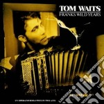 FRANKS WILD YEARS cd musicale di Tom Waits