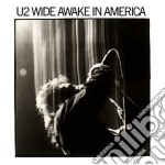 WIDE AWAKE IN AMERICA cd musicale di U2