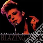 BLAZING AWAY cd musicale di Marianne Faithfull