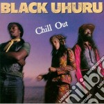 CHILL OUT cd musicale di Uhuru Black