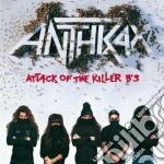 ATTACK OF THE KILLER B'S cd musicale di ANTHRAX