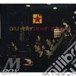 Broken stones cd musicale di Paul Weller