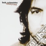 Lonelyland cd musicale di Bob Schneider