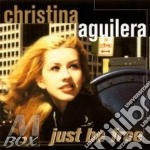 JUST BE FREE cd musicale di AGUILERA CHRISTINA