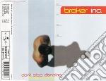 Broker Inc. - Don't Stop Dancing cd musicale di BROTHER INC.