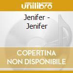 Jenifer cd musicale di Jenifer