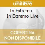 In Extremo - In Extremo Live cd musicale di Extremo In