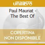 Paul Mauriat - The Best Of cd musicale di Paul Mauriat